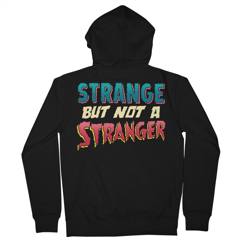 Strange But Not A Stranger Men's Zip-Up Hoody by whoisrico's Artist Shop