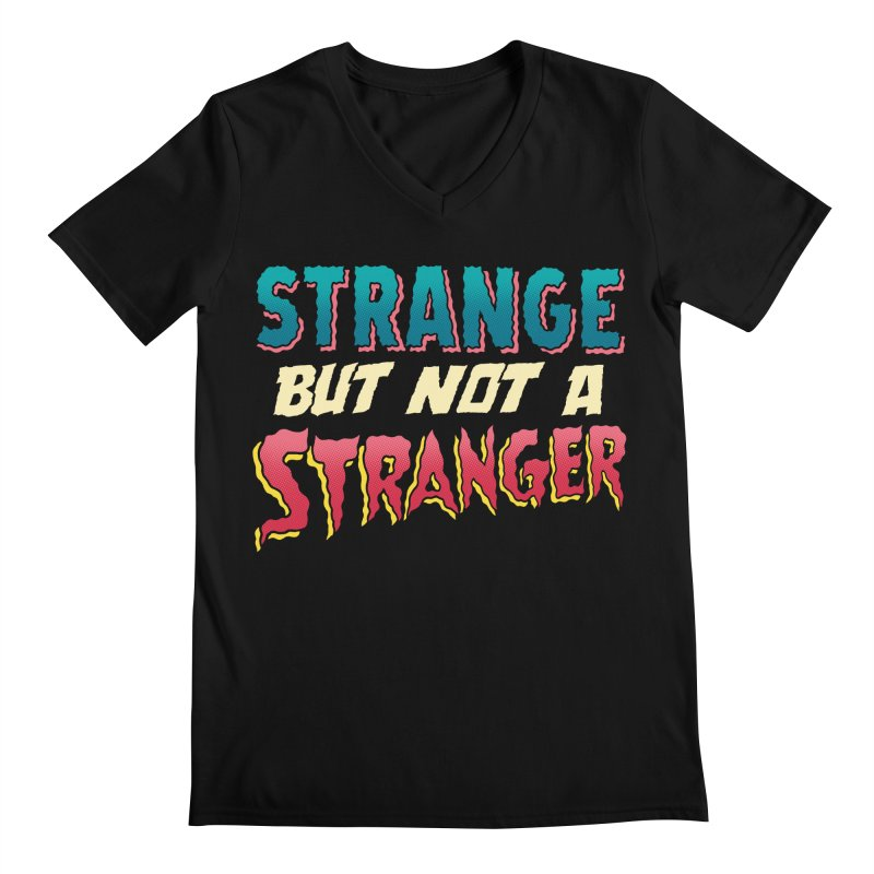 Strange But Not A Stranger Men's Regular V-Neck by whoisrico's Artist Shop