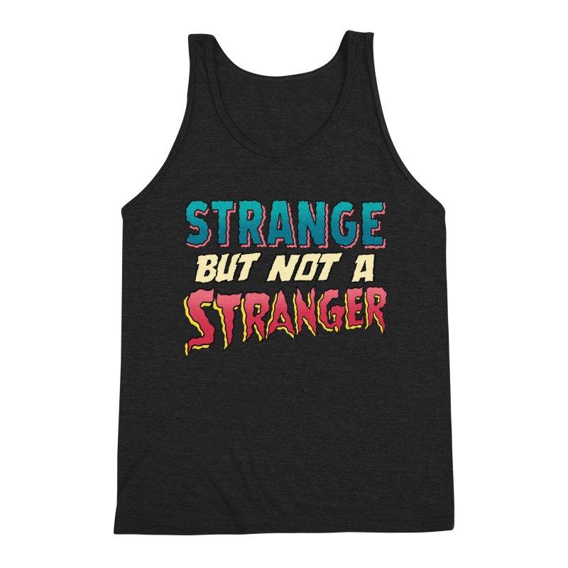 Strange But Not A Stranger Men's Triblend Tank by whoisrico's Artist Shop
