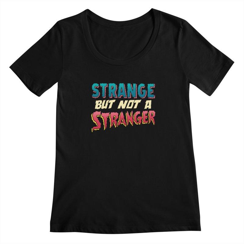 Strange But Not A Stranger Women's Scoopneck by whoisrico's Artist Shop