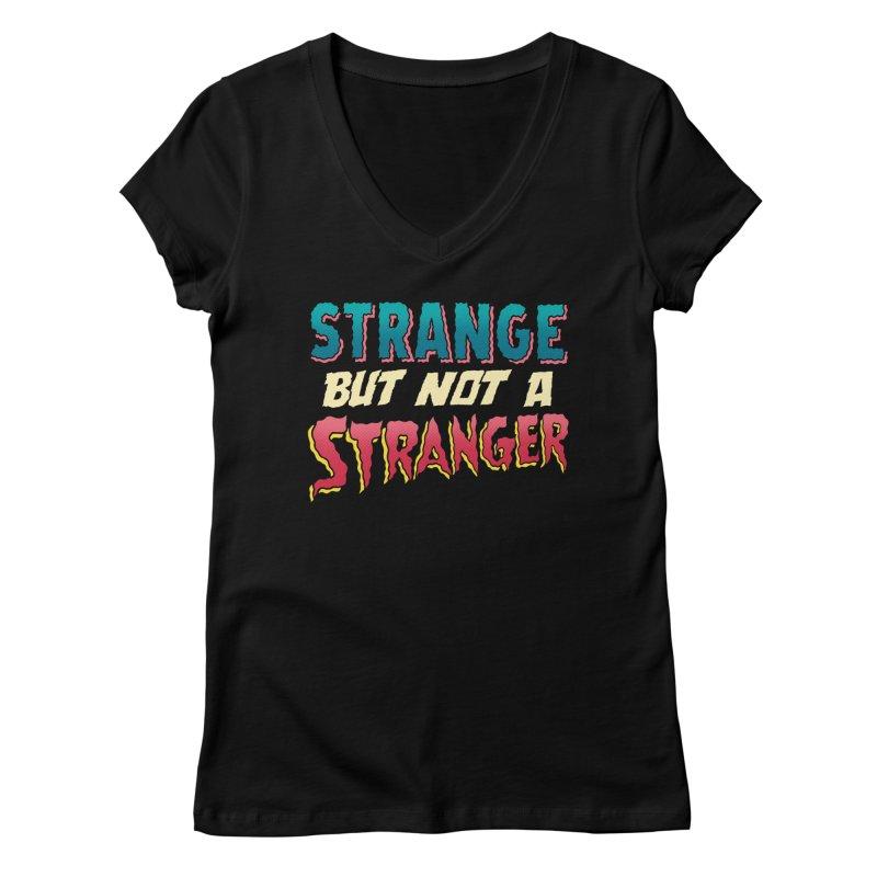 Strange But Not A Stranger Women's V-Neck by whoisrico's Artist Shop