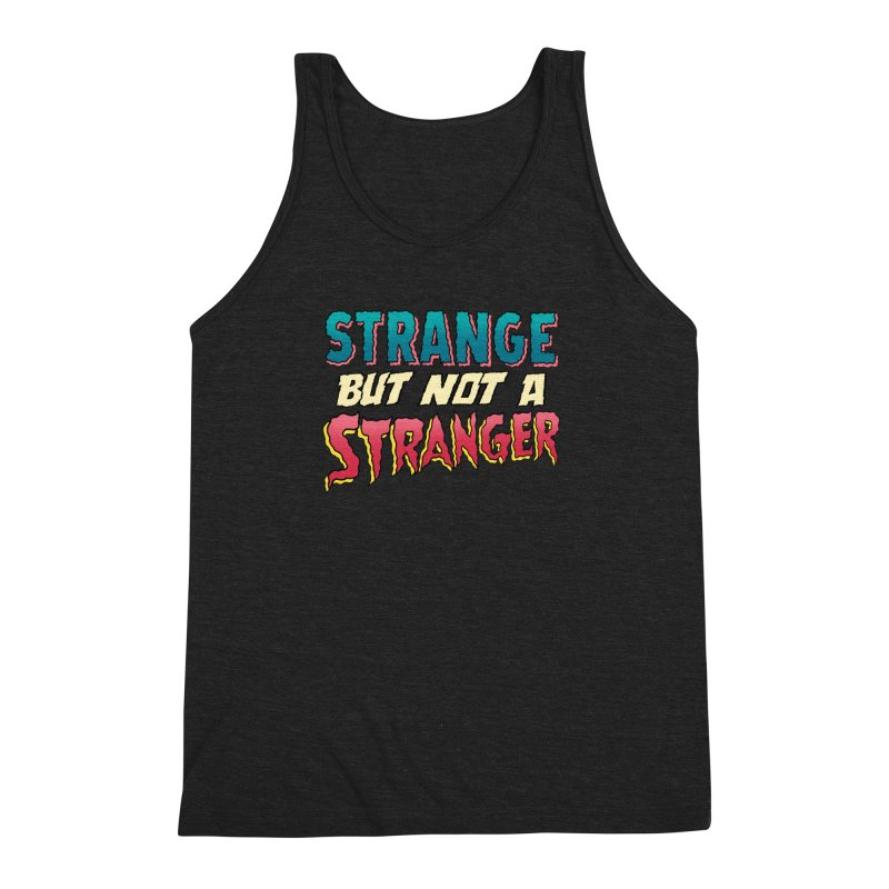 Strange But Not A Stranger Men's Triblend Tank by whoisrico's Artist Shop