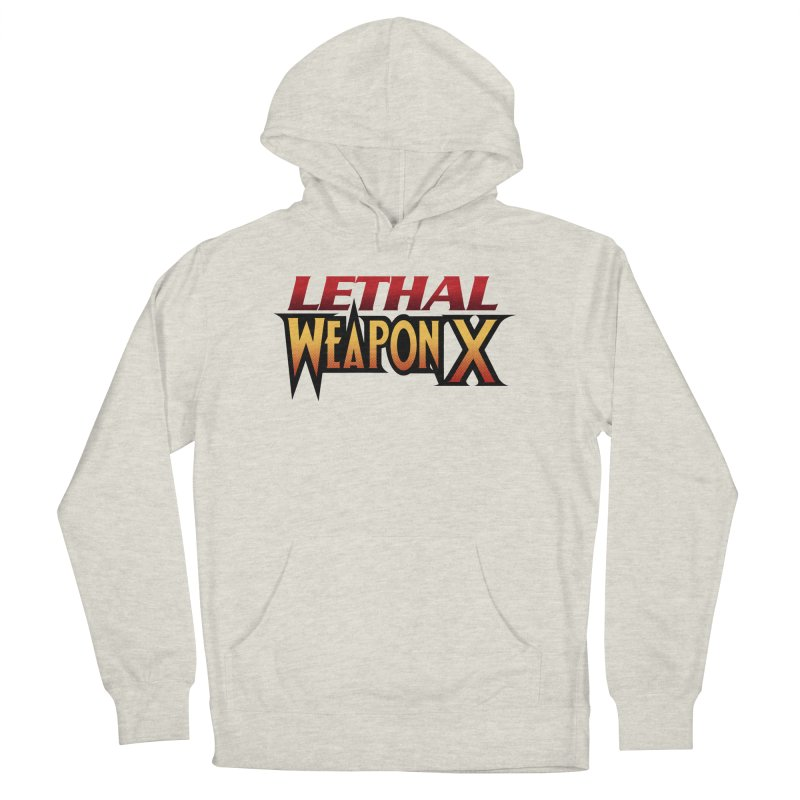 Lethal Weapon X Women's Pullover Hoody by whoisrico's Artist Shop