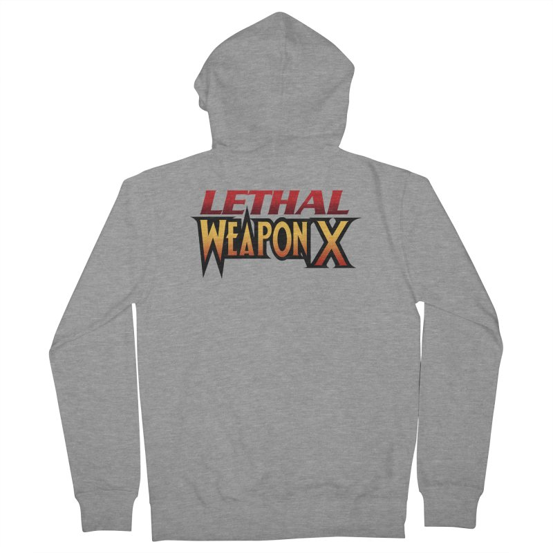 Lethal Weapon X Women's French Terry Zip-Up Hoody by whoisrico's Artist Shop
