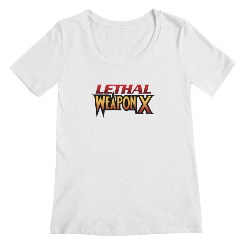 Lethal Weapon X Women's Regular Scoop Neck by whoisrico's Artist Shop
