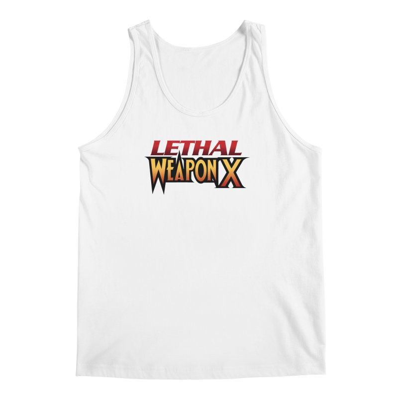 Lethal Weapon X Men's Tank by whoisrico's Artist Shop