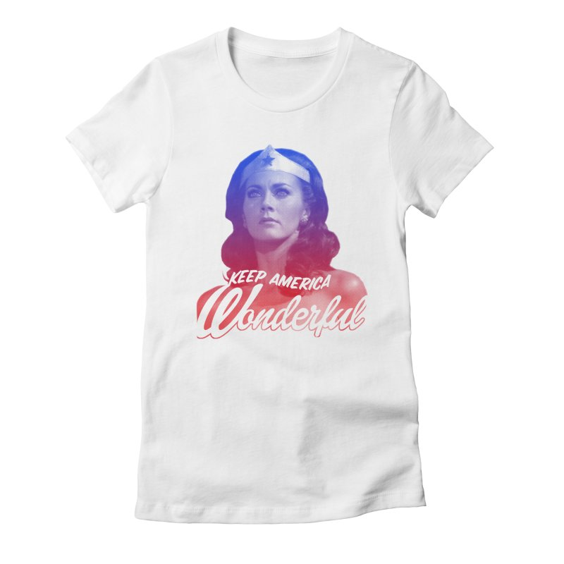 Keep America Wonderful Women's Fitted T-Shirt by whoisrico's Artist Shop