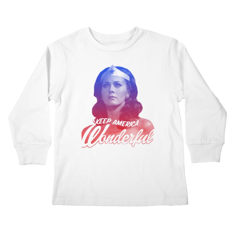 Keep America Wonderful Kids Longsleeve T-Shirt by whoisrico's Artist Shop