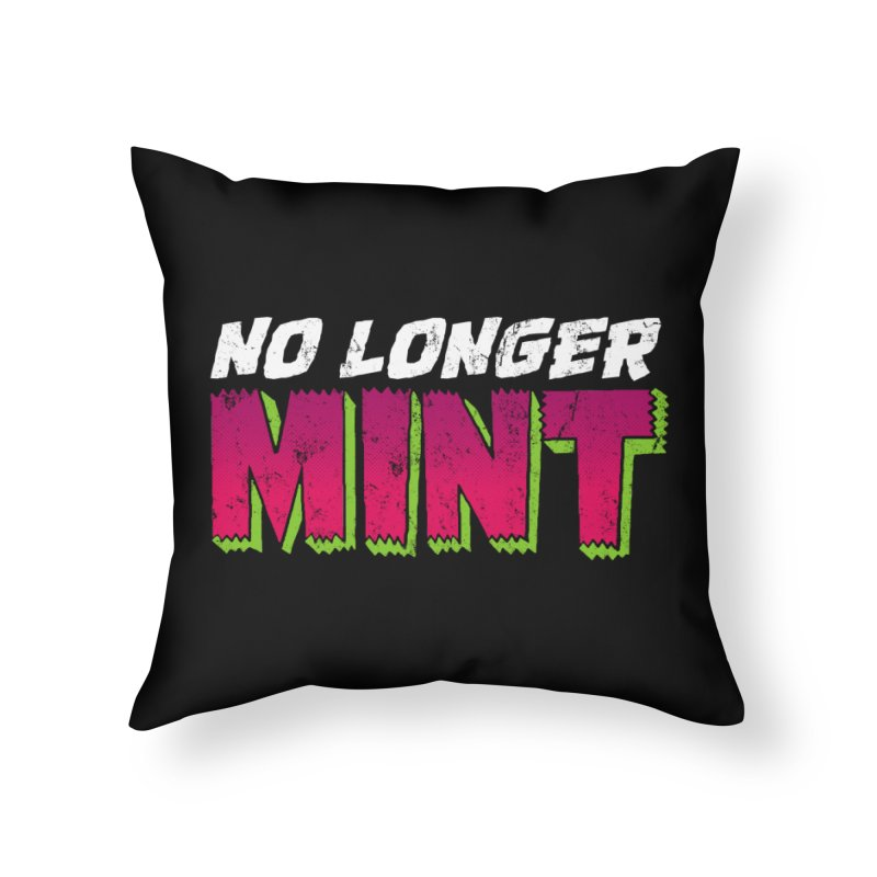 No Longer Mint Home Throw Pillow by whoisrico's Artist Shop