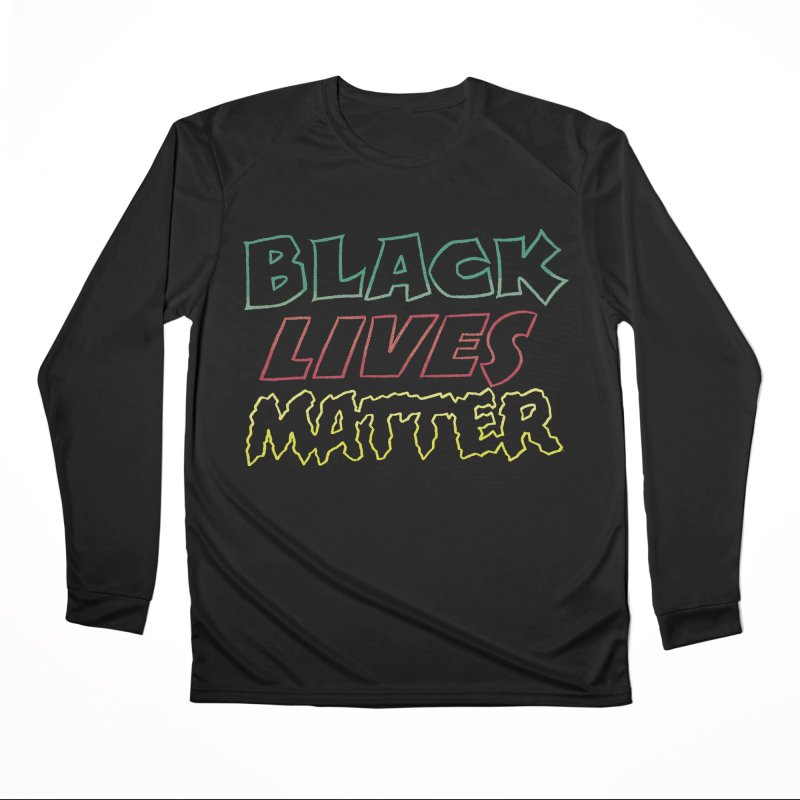 Black Lives Matter [comic book lettering] Women's Longsleeve T-Shirt by whoisrico's Artist Shop