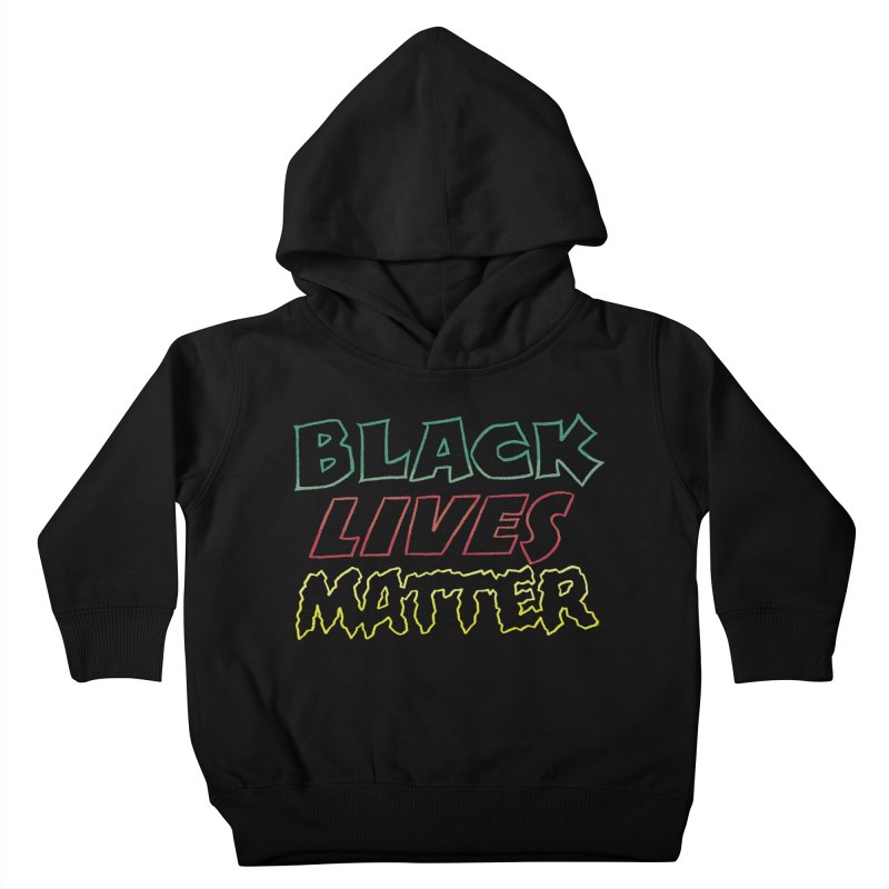 Black Lives Matter [comic book lettering] Kids Toddler Pullover Hoody by whoisrico's Artist Shop