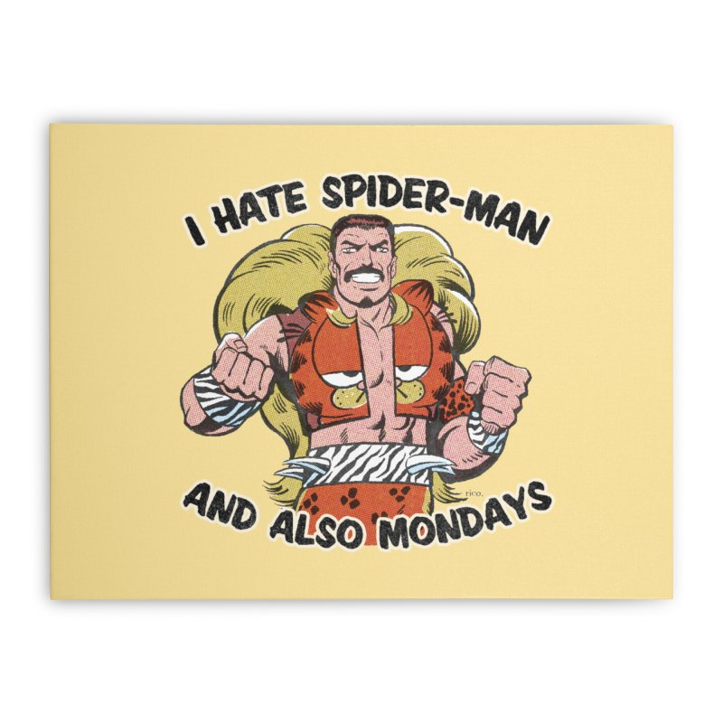 I Hate Spider-Man and also Mondays Home Stretched Canvas by whoisrico's Artist Shop