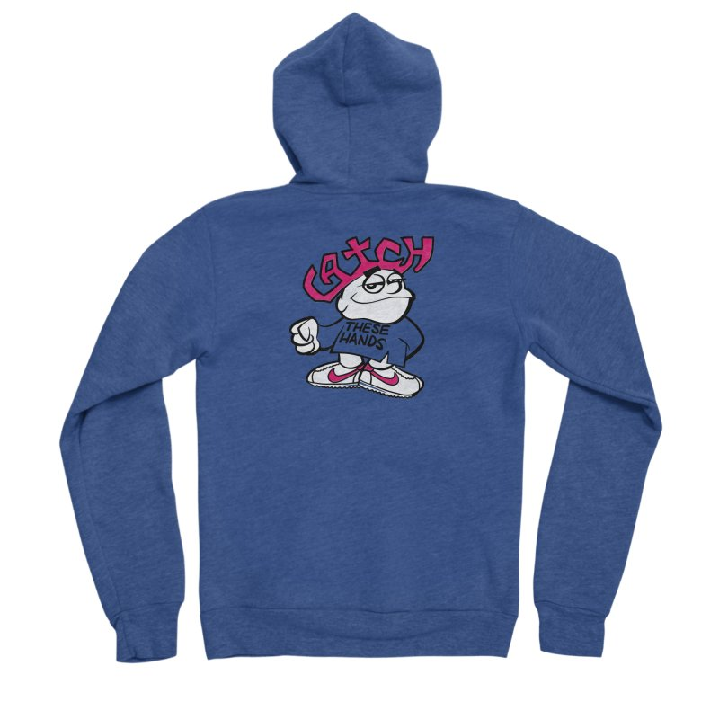 Catch These Hands Women's Zip-Up Hoody by whoisrico's Artist Shop