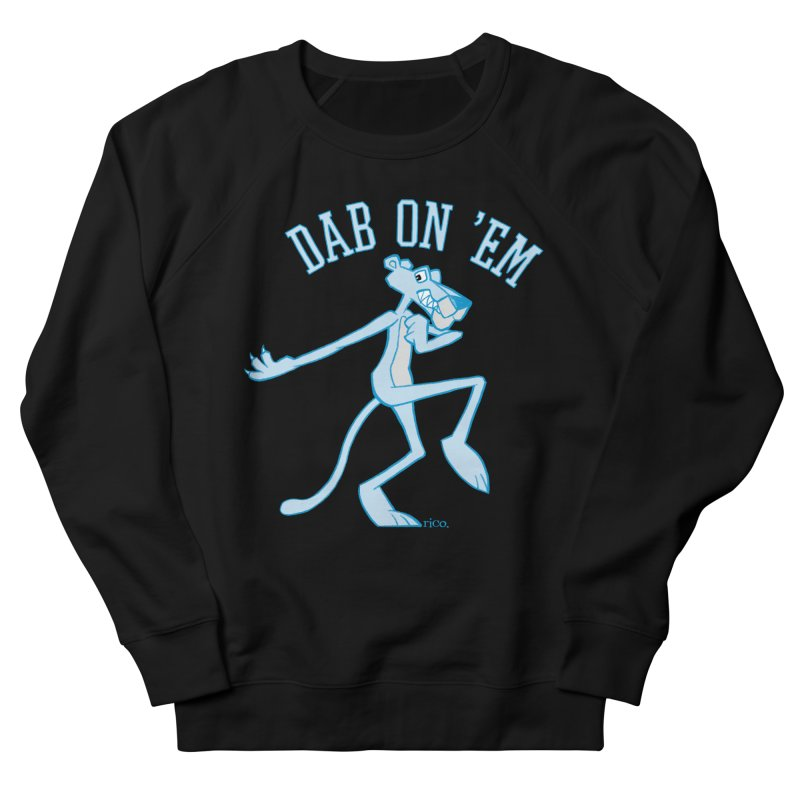Dab On 'Em Men's Sweatshirt by whoisrico's Artist Shop