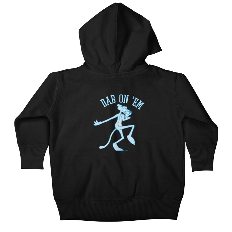 Dab On 'Em Kids Baby Zip-Up Hoody by whoisrico's Artist Shop