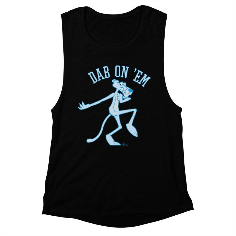 Dab On 'Em Women's Muscle Tank by whoisrico's Artist Shop