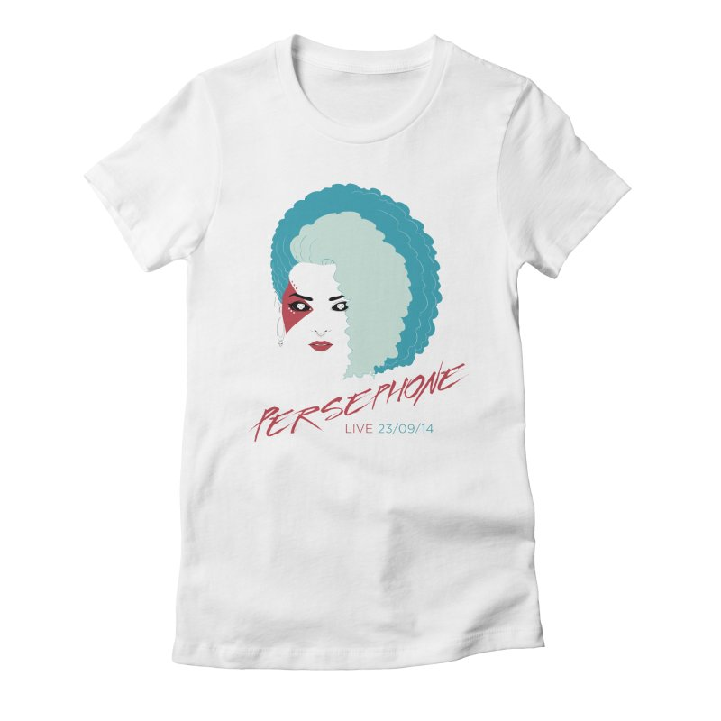 Persephone LIVE  Women's Fitted T-Shirt by The Wicked + The Divine