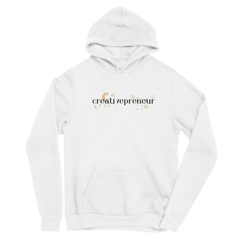 creativepreneur Women's Pullover Hoody by Wicked and Wonder