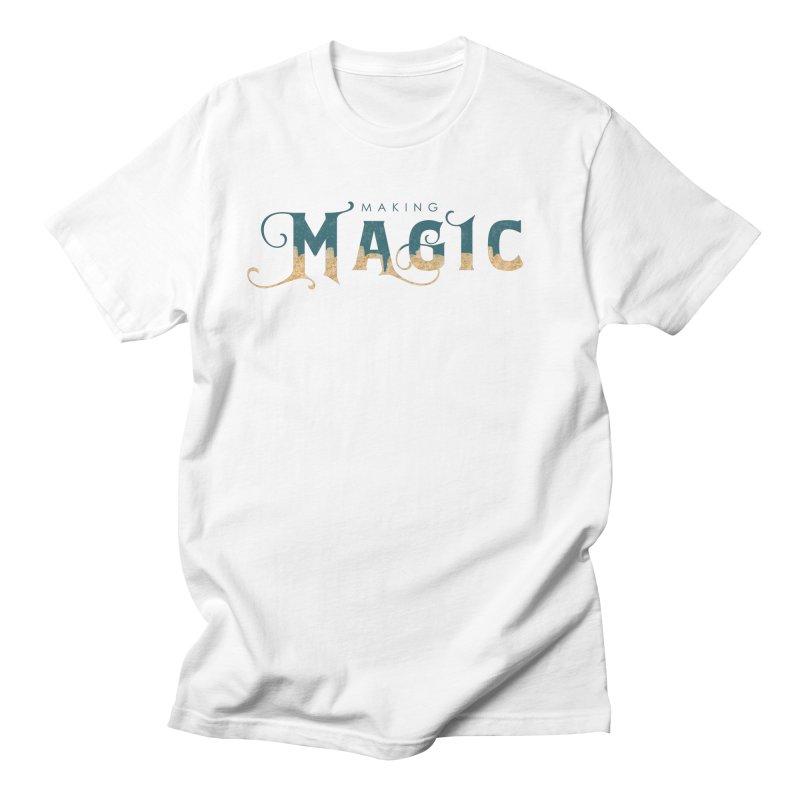 Making Magic Women's Regular Unisex T-Shirt by Wicked and Wonder
