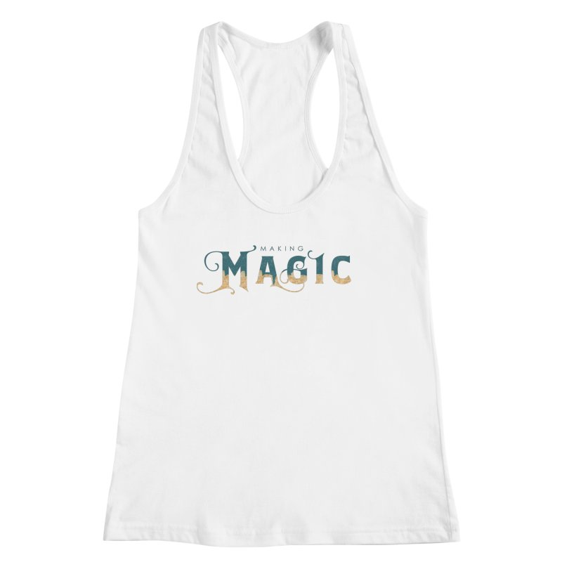 Making Magic Women's Tank by Wicked and Wonder
