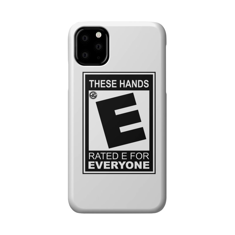 Catch These Hands Accessories Phone Case by The Wicked Good Gaming Shop