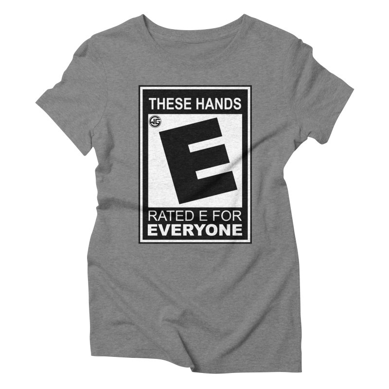 Catch These Hands Women's Triblend T-Shirt by The Wicked Good Gaming Shop