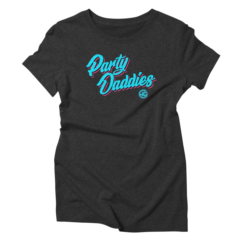 Party Daddies Women's T-Shirt by The Wicked Good Gaming Shop