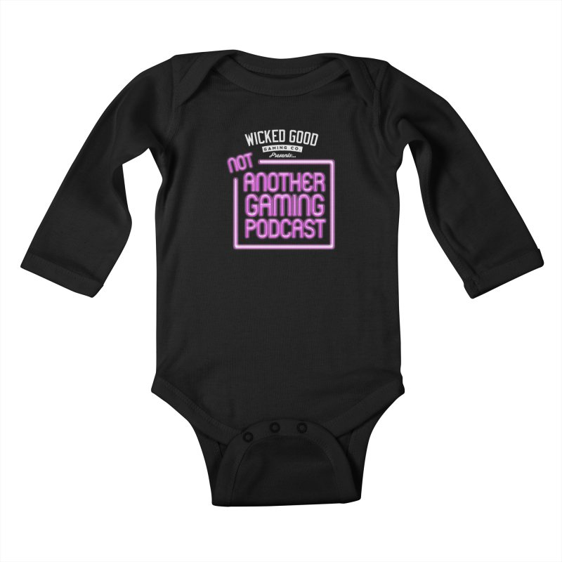 Not Another Gaming Podcast Kids Baby Longsleeve Bodysuit by The Wicked Good Gaming Shop