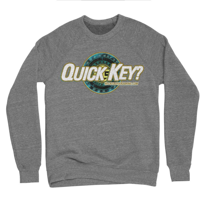 Quick Key? Men's Sweatshirt by The Wicked Good Gaming Shop