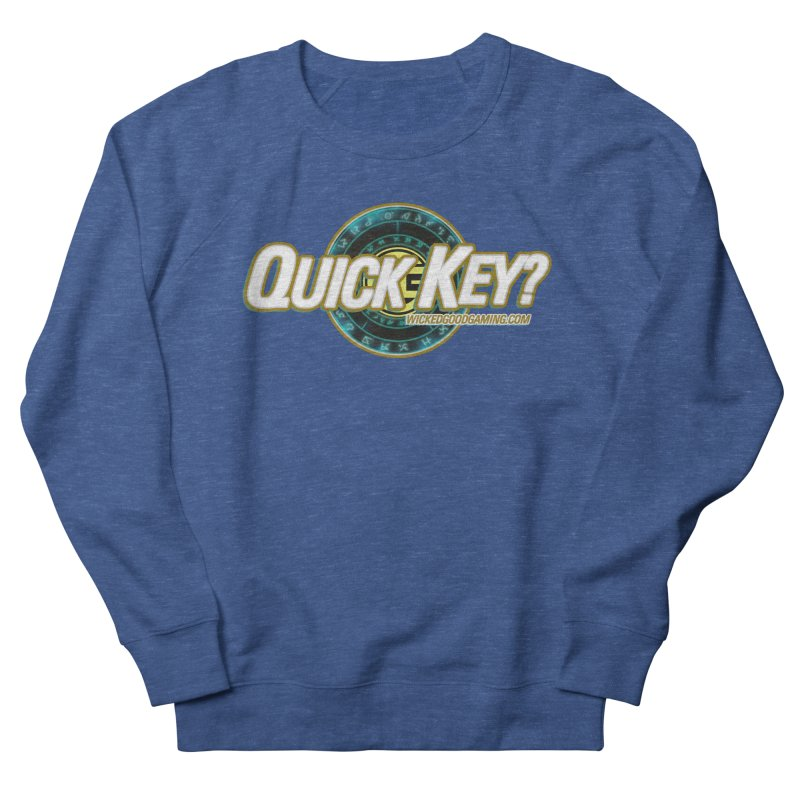 Quick Key? Women's Sweatshirt by The Wicked Good Gaming Shop
