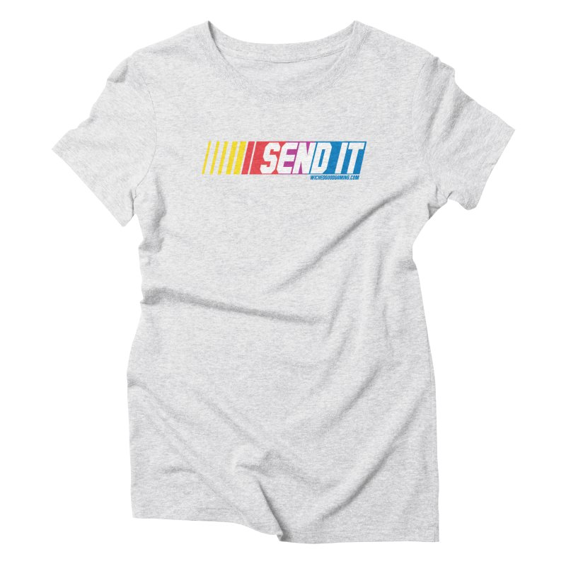 Send It Women's T-Shirt by The Wicked Good Gaming Shop