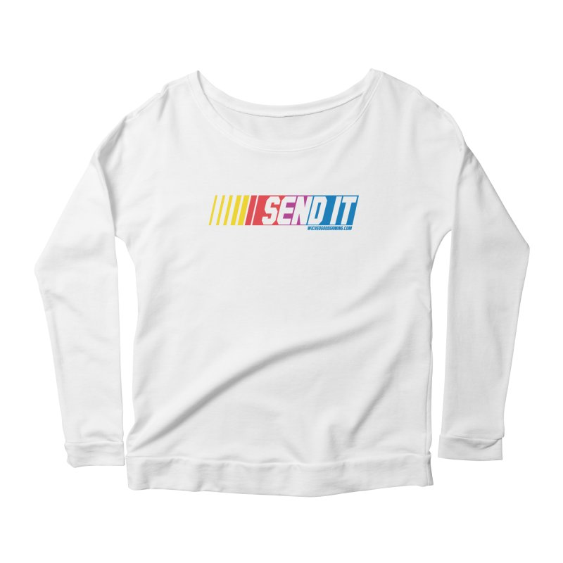 Send It Women's Longsleeve Scoopneck  by The Wicked Good Gaming Shop