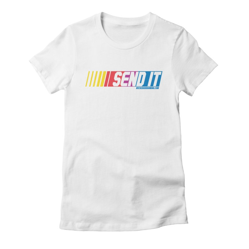 Send It Women's Fitted T-Shirt by The Wicked Good Gaming Shop