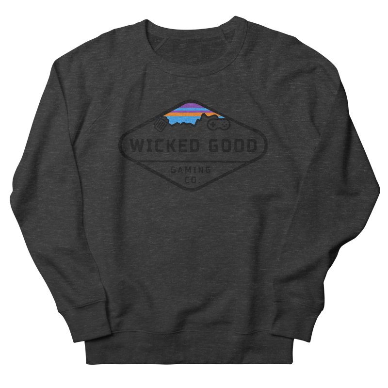 Wicked Outdoorsy Women's French Terry Sweatshirt by The Wicked Good Gaming Shop