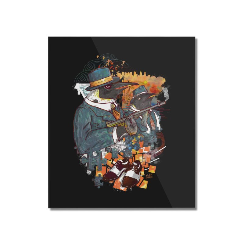 Mobsters Home Mounted Acrylic Print by Wicked Oddities