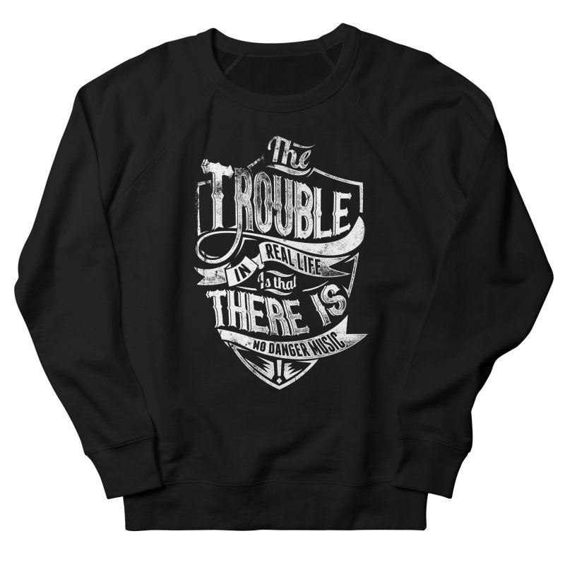 Danger Music Men's French Terry Sweatshirt by Wicked Oddities