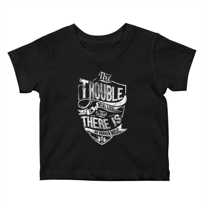 Danger Music Kids Baby T-Shirt by Wicked Oddities