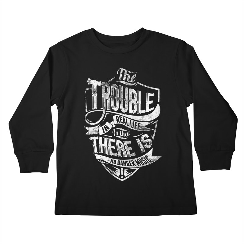 Danger Music Kids Longsleeve T-Shirt by Wicked Oddities