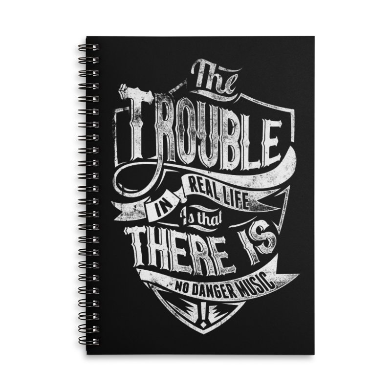 Danger Music Accessories Lined Spiral Notebook by Wicked Oddities