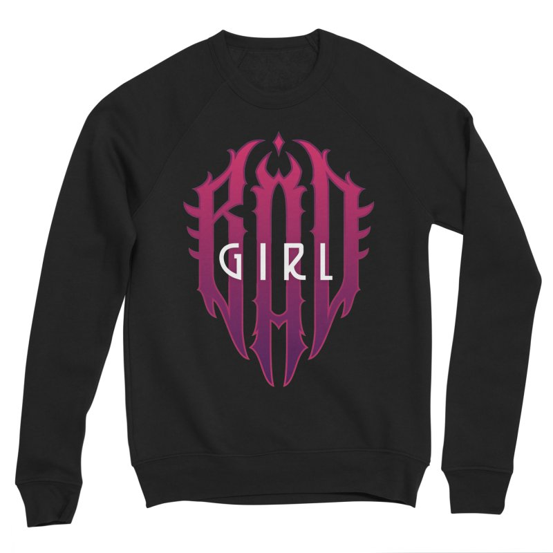 Bad girl Women's Sponge Fleece Sweatshirt by ARES SHOP