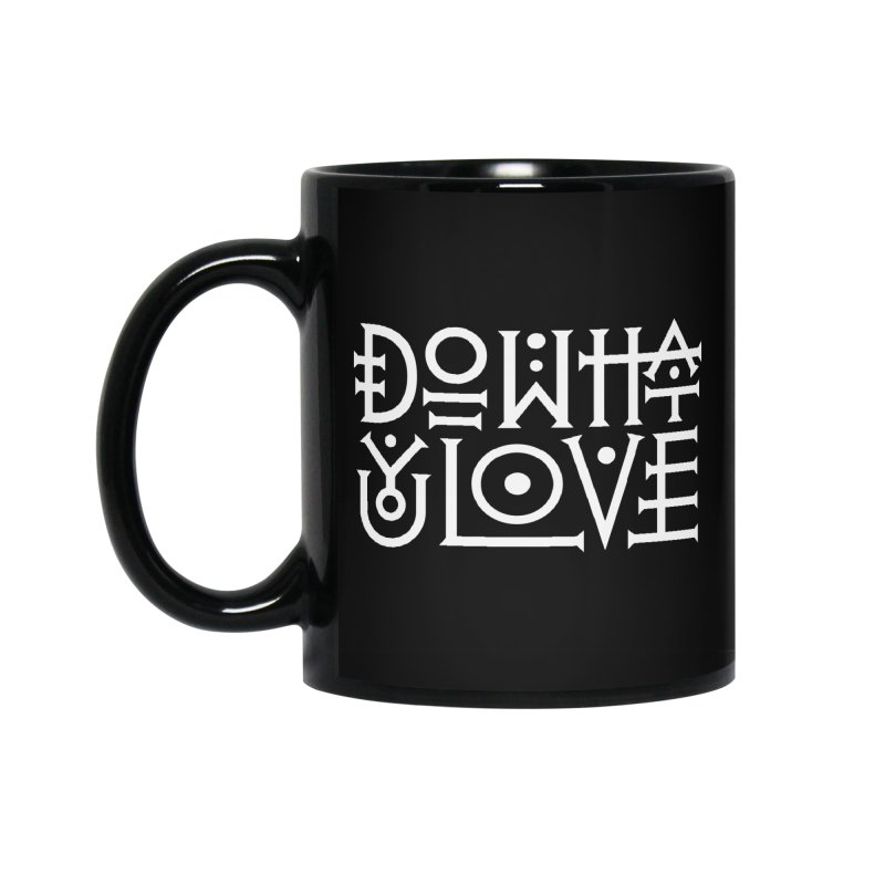 Do what you love Accessories Standard Mug by ARES SHOP