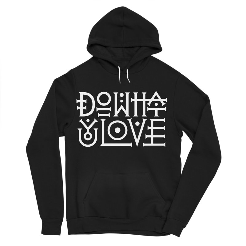 Do what you love Women's Sponge Fleece Pullover Hoody by ARES SHOP