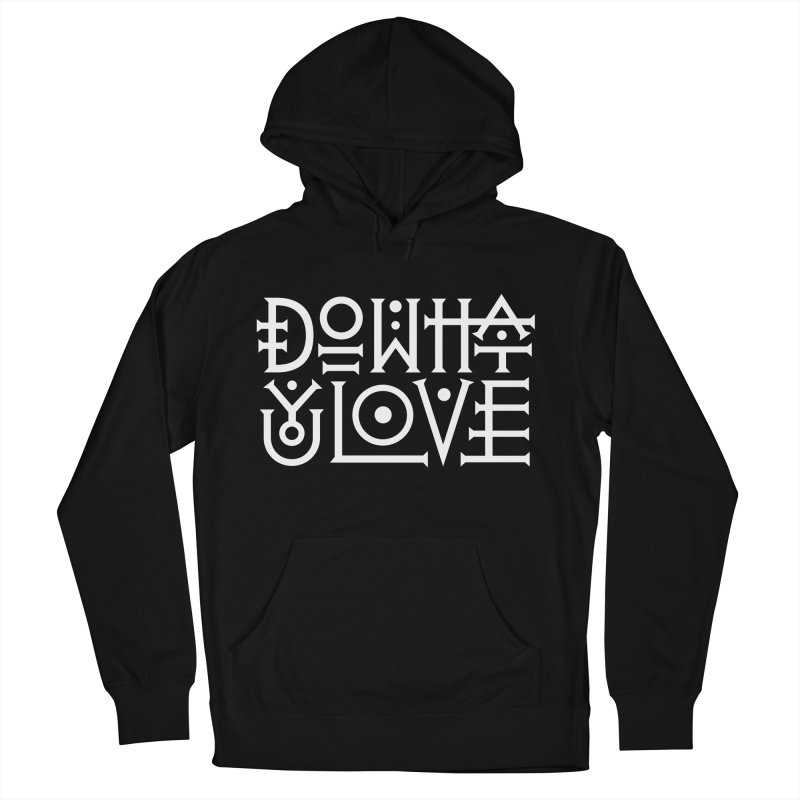 Do what you love Women's French Terry Pullover Hoody by ARES SHOP