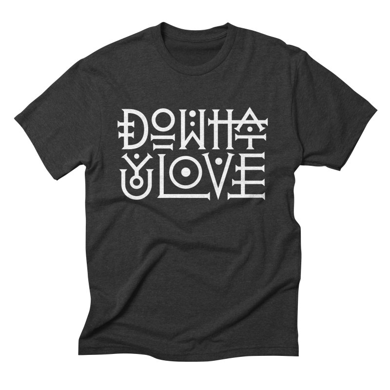 Do what you love Men's T-Shirt by ARES SHOP