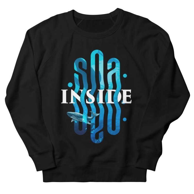 Sea inside Women's French Terry Sweatshirt by ARES SHOP
