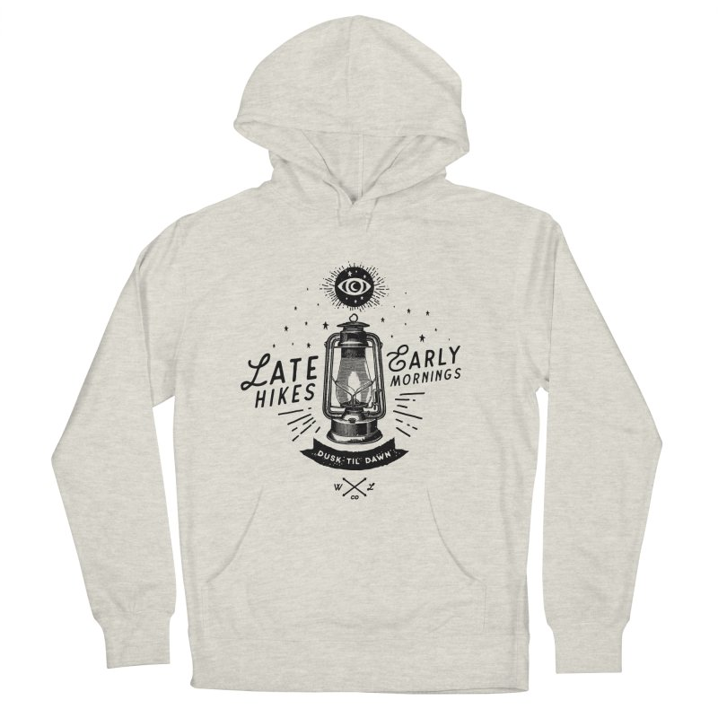 Late Hikes, Early Mornings Men's French Terry Pullover Hoody by wilderlustco's Artist Shop