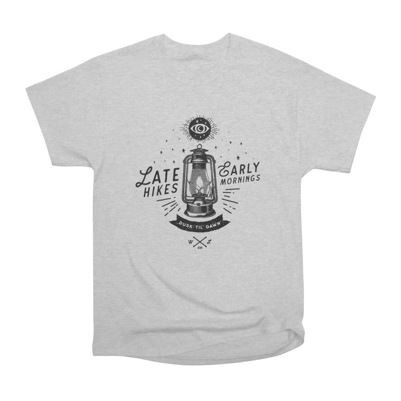 Late Hikes, Early Mornings Women's Heavyweight Unisex T-Shirt by wilderlustco's Artist Shop