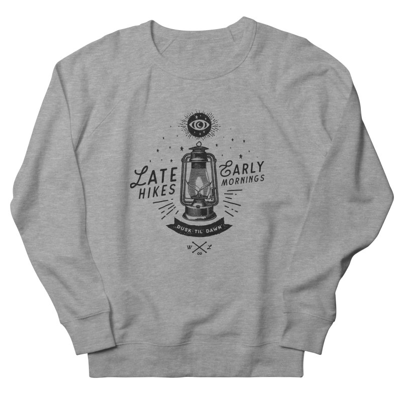 Late Hikes, Early Mornings Women's French Terry Sweatshirt by wilderlustco's Artist Shop