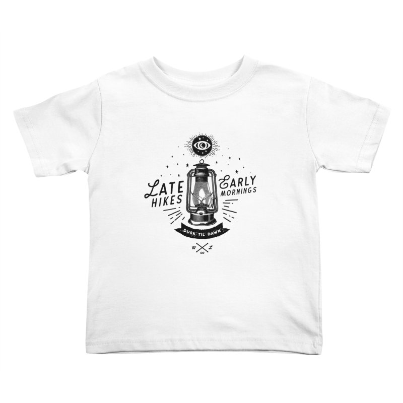 Late Hikes, Early Mornings Kids Toddler T-Shirt by wilderlustco's Artist Shop