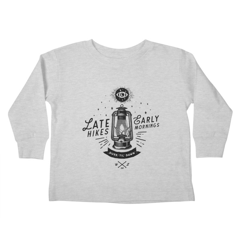 Late Hikes, Early Mornings Kids Toddler Longsleeve T-Shirt by wilderlustco's Artist Shop